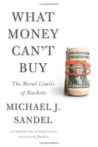 book-cover-Sandel-WHAT MONEY CAN'T BUY